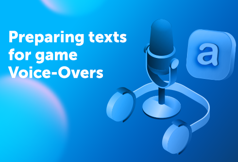 Preparing Texts for Game Voice-Overs